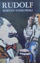 Marian Pankowski • Rudolf [OPiM] [Stanisław Frenkiel]