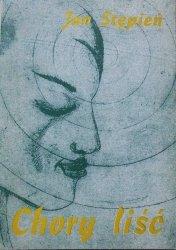 Jan Stępień • Chory liść [dedykacja autorska]