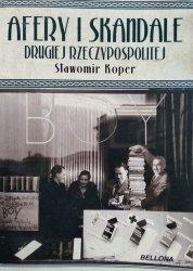 Sławomir Koper • Afery i skandale Drugiej Rzeczypospolitej