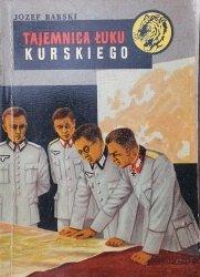 Józef Barski • Tajemnica Łuku Kurskiego [Żółty Tygrys]