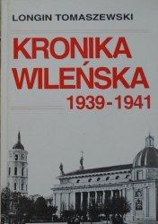 Longin Tomaszewski • Kronika wileńska 1939-1941