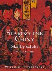 Maurizio Scarpari • Starożytne Chiny. Skarby sztuki
