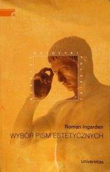Roman Ingarden • Wybór pism estetycznych