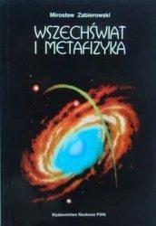 Mirosław Zabierowski • Wszechświat i metafizyka
