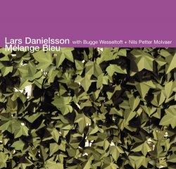 Lars Danielsson • Mélange Bleu • CD