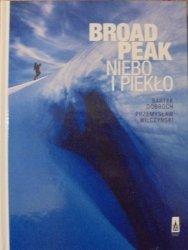 Bartek Dobroch, Przemysław Wilczyński • Broad Peak. Niebo i piekło