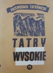 Witold H. Paryski • Tatry wysokie. Przewodnik taternicki część 15