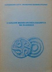 Aleksandra Cofta-Broniewska, Barbara Stolpiak • Z dziejów badań archeologicznych na Kujawach