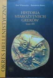 Benedetto Bravo, Ewa Wipszycka • Historia starożytnych Greków Tom III : Okres hellenistyczny