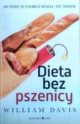 William Davis • Dieta bez pszenicy