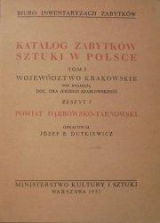 Katalog zabytków sztuki w Polsce tom 1 • Województwo krakowskie, zeszyt 5. Powiat Dąbrowsko-Tarnowski