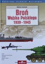 Andrzej Zasieczny • Broń Wojska Polskiego 1939-1945
