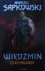 Andrzej Sapkowski • Wiedźmin. Czas pogardy
