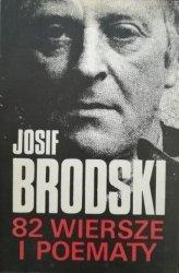 Josif Brodski • 82 wiersze i poematy