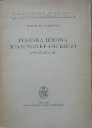 Roman Wołoszyński • Postawa ideowa Ignacego Krasickiego po roku 1780