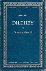 Dilthey • O istocie filozofii i inne pisma