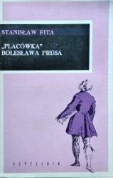 Stanisław Fita • Placówka Bolesława Prusa