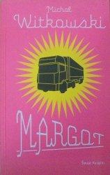 Michał Witkowski • Margot