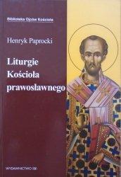 Henryk Paprocki • Liturgie Kościoła prawosławnego