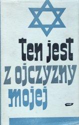 Władysław Bartoszewski • Ten jest z ojczyzny mojej. Polacy z pomocą Żydom 1939–1945