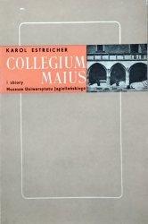 Karol Estreicher • Collegium Maius i zbiory Muzeum Uniwersytetu Jagiellońskiego