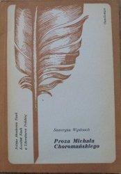 Seweryna Wysłouch • Proza Michała Choromańskiego