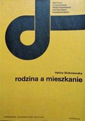 Halina Skibniewska • Rodzina a mieszkanie