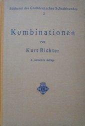 Kurt Richter • Kombinationen Band 2 [szachy]