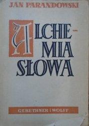 Jan Parandowski • Alchemia słowa [1951, Kazimierz Holewiński]