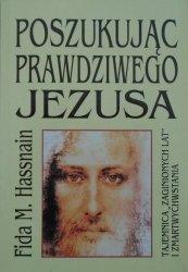 Fida M. Hassnain • Poszukując prawdziwego Jezusa
