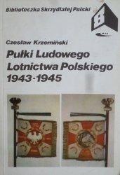 Czesław Krzemiński • Pułki Ludowego Lotnictwa Polskiego 1943-1945