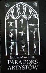 Janusz Marciniak • Paradoks artystów [Józef Czapski, Francis Bacon]