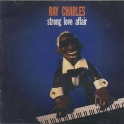 Ray Charles • Strong Love Affair • CD