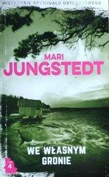 Mari Jungstedt • We własnym gronie