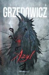 Jarosław Grzędowicz • Azyl