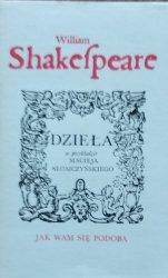 William Shakespeare • Jak wam się podoba