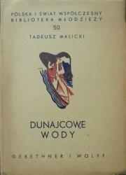 Tadeusz Malicki • Dunajcowe wody [1939]