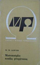 W.W.Sawyer • Matematyka nauką przyjemną