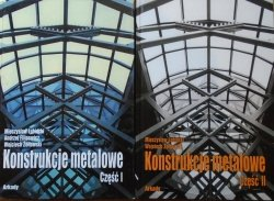 Mieczysław Łubiński, Andrzej Filipowicz, Wojciech Żółtowski • Konstrukcje metalowe [komplet]
