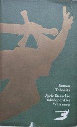 Roman Taborski • Życie literackie młodopolskiej Warszawy
