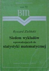 Ryszard Zieliński • Siedem wykładów wprowadzających do statystyki matematycznej