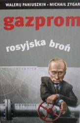 Michaił Zygar, Walerij Paniuszkin • Gazprom. Rosyjska broń