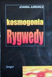 Joanna Jurewicz •  Kosmogonia Rygwedy