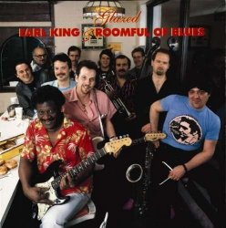 Earl King & Roomful of Blues • Glazed • CD