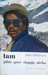 Adam Skoczylas • Tam gdzie góry sięgają nieba