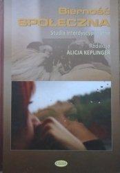 red. Alicja Keplinger • Bierność społeczna. Studia interdyscyplinarne