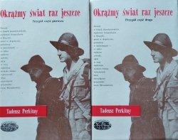 Tadeusz Perkitny • Okrążmy świat raz jeszcze