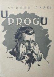 St. Podoleński • U progu. Książka dla młodych. Alfred Żmuda