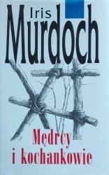 Iris Murdoch • Mędrcy i kochankowie