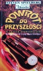 Craig Shaw Gardner, George Gipe • Powrót do przyszłości